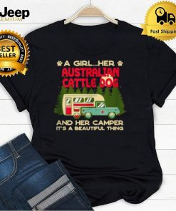 A Girl Her Australian Cattle Dog and Her Camper T Shirt