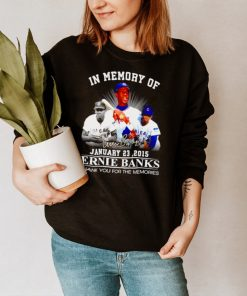 In memory of Ernie Banks signature thank you for the memories shirt