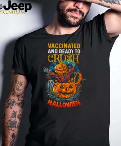 Vaccinated and Ready To Crush Halloween Scarecrow Pumpkin T Shirt