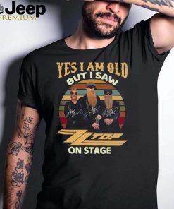Yes I Am Old But I Saw ZZ Top On Stage Vintage Retro T shirt