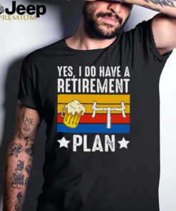 Yes i do have a retirement plan beer bicycle vintage shirt