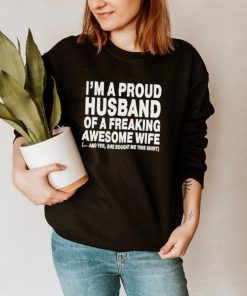 im a proud husband of a freaking awesome wife shirt