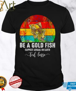 Be A Goldfish Funny Soccer Ted Coach Motivation Lasso T Shirt1