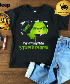 Im hiding From Stupid People Grinch Shirt
